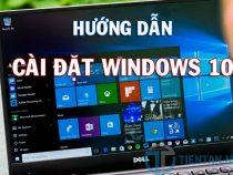 Hướng dẫn cài đặt Windows 10 chuẩn Microsoft cho máy tính