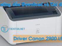 Driver Canon 2900 – Download và Cài đặt Driver Canon 2900 (32bit+64bit)