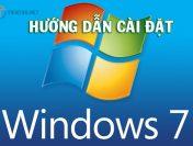 Hướng dẫn cài Windows 7 bằng USB chi tiết cho máy tính mới nhất