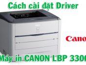 Download và cài đặt Driver máy in Canon 3300 (32bit và 64bit)