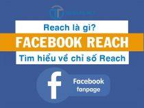 Định nghĩa Reach là gì? Tìm hiểu về chỉ số reach trên Facebook