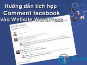 Tích hợp Comment Facebook vào website WordPress đơn giản nhất