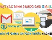 Bật xác minh 2 bước cho Gmail giúp bảo mật an toàn tránh bị hack