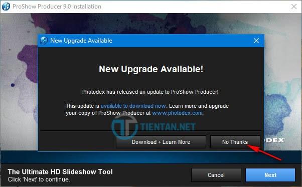 """Click """"No Thank"""" để không update bản Proshow Producer mới nhất"""